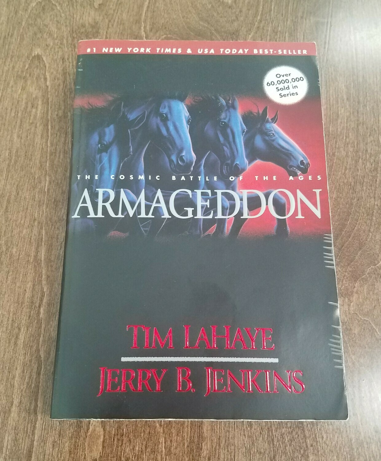 Armageddon: The Cosmic Battle of the Ages by Tim LaHaye and Jerry B. Jenkins - Paperback