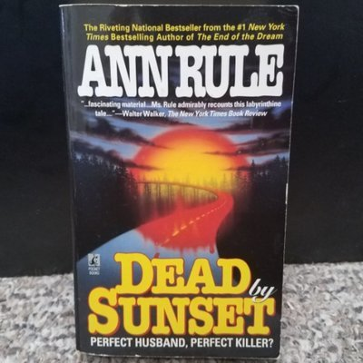 Dead by Sunset by Ann Rule - PB