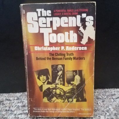 The Serpent's Tooth by Christopher P. Andersen
