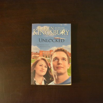 Unlocked by Karen Kingsbury