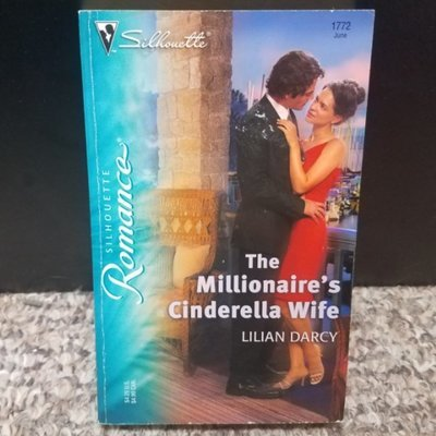 The Millionaire's Cinderella Wife by Lilian Darcy