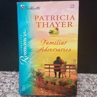 Familiar Adversaries by Patricia Thayer