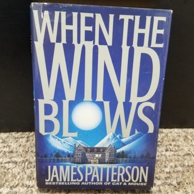 When the Wind Blows by James Patterson - Hardcover