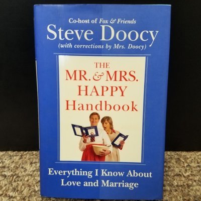 The Mr. & Mrs. Happy Handbook by Steve Doocy & Mrs. Doocy