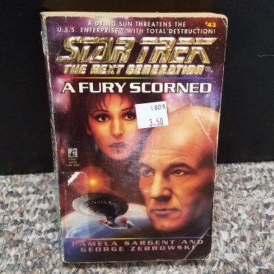 Star Trek The Next Generation: A Fury Scorned by Pamela Sargent and George Zebrowski