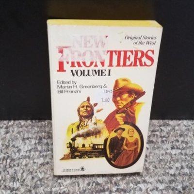 New Frontiers Volume I by Martin H. Greenberg & Bill Pronzini