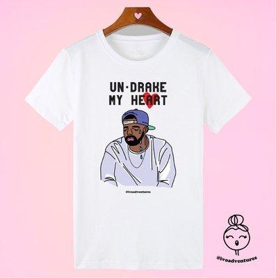 Un-Drake my heart - T-shirt