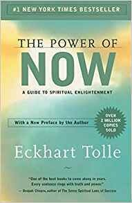 The Power of Now: A Guide to Spiritual Enlightenment Paperback – August 19, 2004  by Eckhart Tolle (Author)