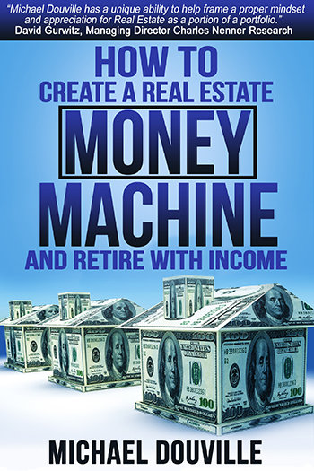 How To Create A Real Estate Money Machine And Retire With Income - Digital PDF of Book book-pdf