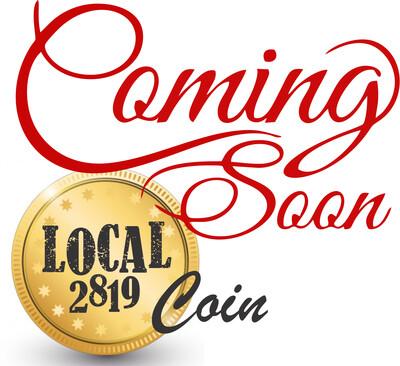 Local 2819 Coin (design in progress)
