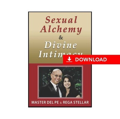 Sexual Alchemy and Divine Intimacy (download)