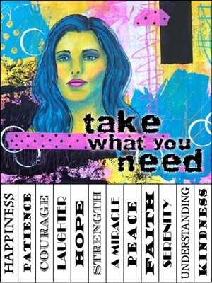 Bright Take What You Need Signs
