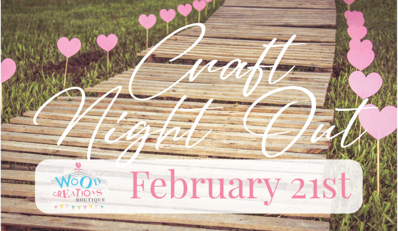 Craft Night Out - February 21st