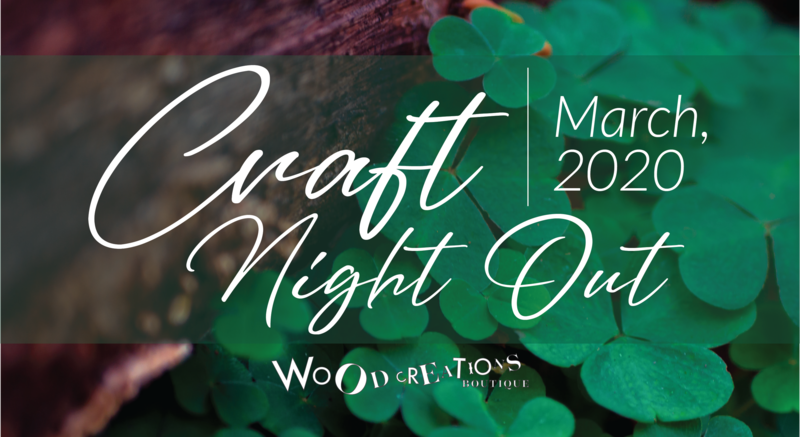 Craft Night Out - March 28th