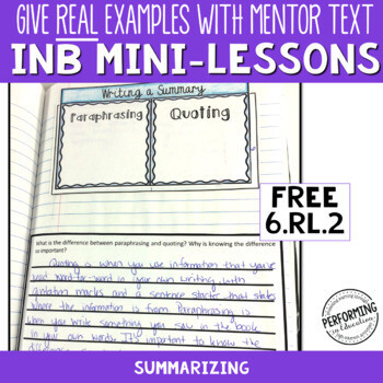 FREE Interactive Notebook Pages with Mini Lesson 6th Summarizing CCSS RL.6.2