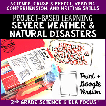 2nd Grade Project-Based Learning: Severe Weather and Natural Disasters
