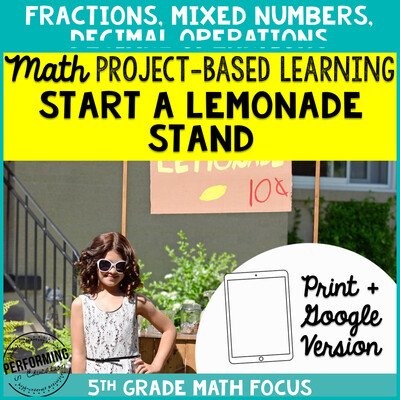 5th Grade Summer Project Based Learning: Lemonade Stand Fractions, Decimals