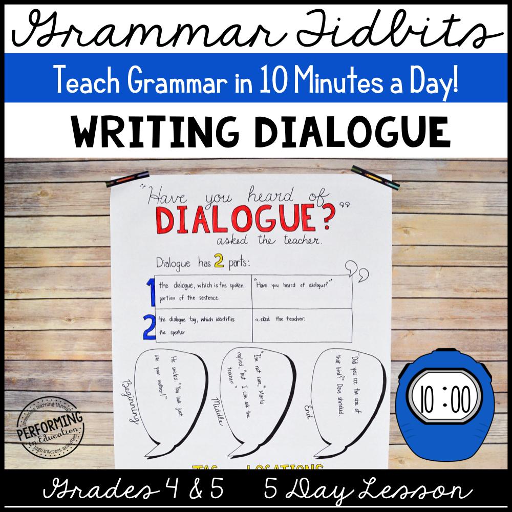 Grammar Tidbits: Writing Dialogue