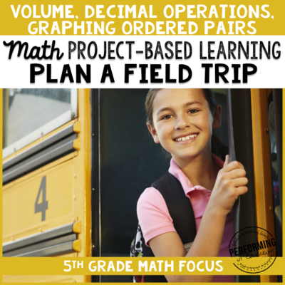5th Grade Project Based Learning: Plan a Class Field Trip