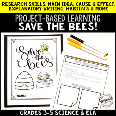 Save the Bees Project Based Learning for 3rd, 4th, and 5th