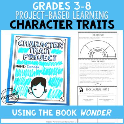 Grades 3-8: Character Traits ELA Project-Based Learning Activity Using Wonder PRINT&DIGITAL
