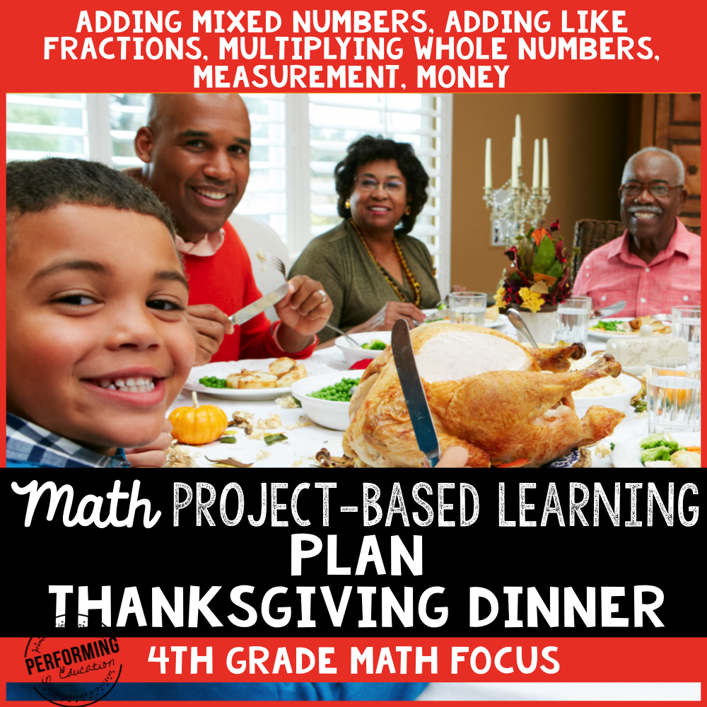 Thanksgiving Project-Based Learning for 4th Grade Fractions & Measurement