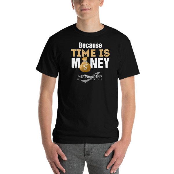 Got Time or Money? Short-Sleeve T-Shirt