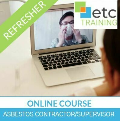 ONLINE!  Asbestos Contractor/Supervisor Refresher Online