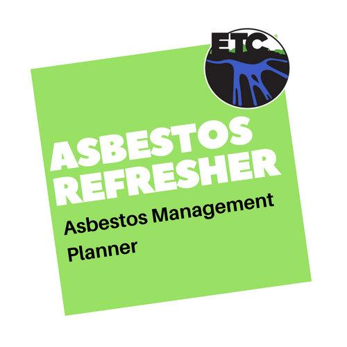 Asbestos Management Planner - Refresher