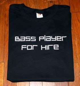 Bass Player For Hire Tee