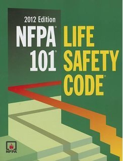 NFPA 101: Life Safety Code - 2012 Edition