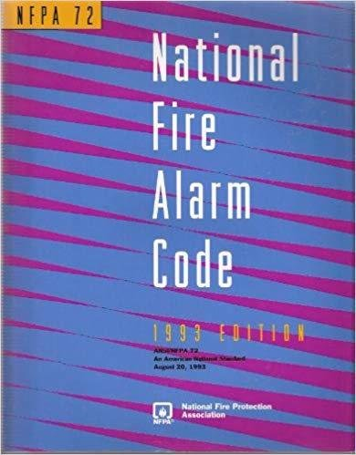 NFPA 72 National Fire Alarm Code - 1993 Edition