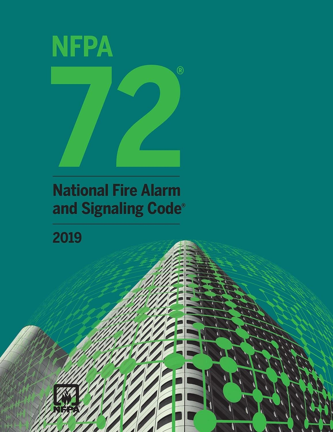 NFPA 72 National Fire Alarm Code - 2019 Edition