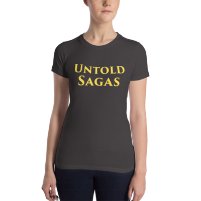 Untold Sagas Women's Slim Fit T-Shirt