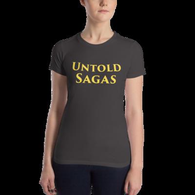 Untold Sagas Women's Slim Fit T-Shirt