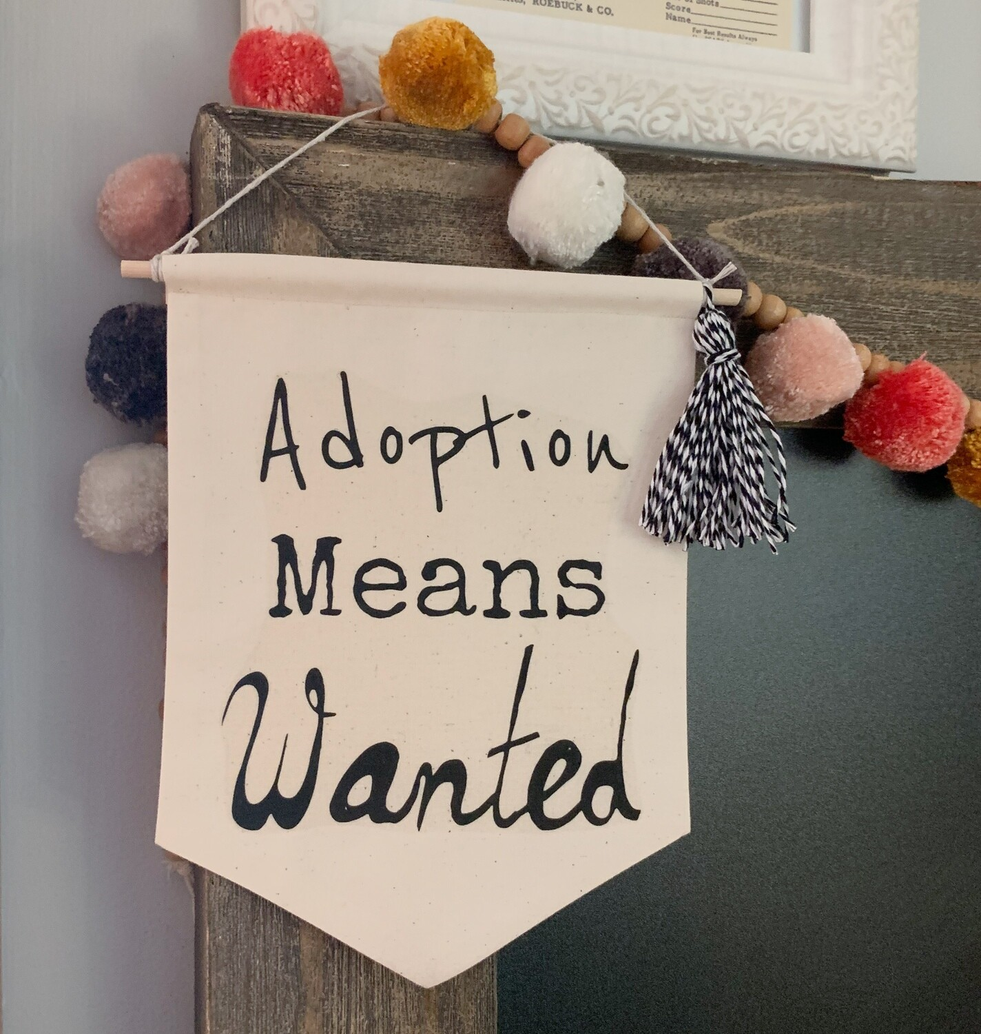 Adoption Means Wanted Wall Hanging