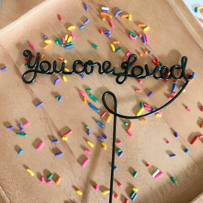 You Are Loved Cake Topper