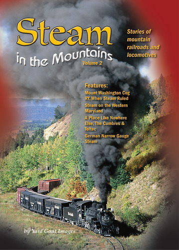 Steam in the Mountains - Volume 2
