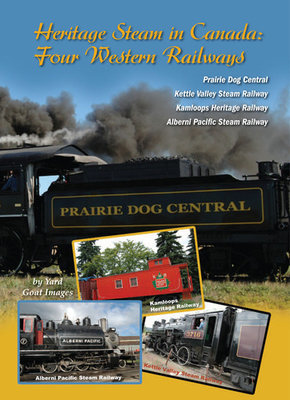 Heritage Steam in Canada: Four Western Railways