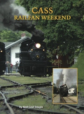 Cass Railfan Weekend