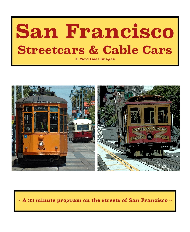 San Francisco Streetcars & Cable Cars