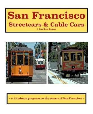 San Francisco Streetcars & Cable Cars