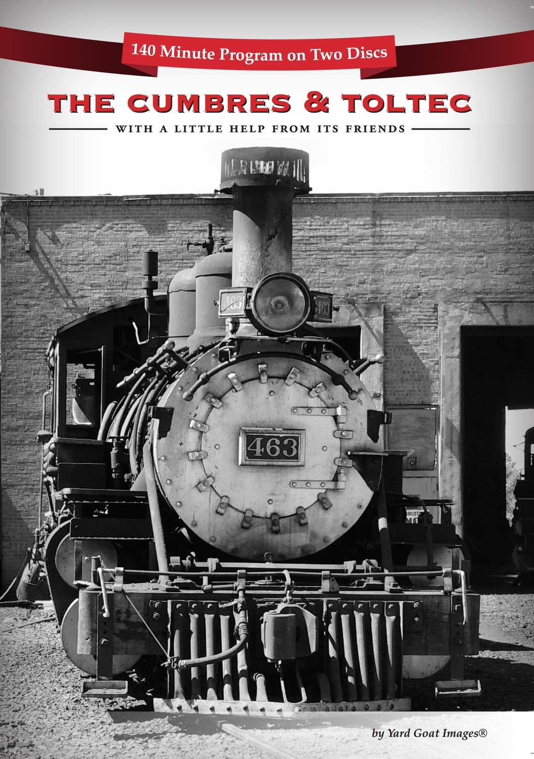 The Cumbres & Toltec - With A Little Help From Its Friends