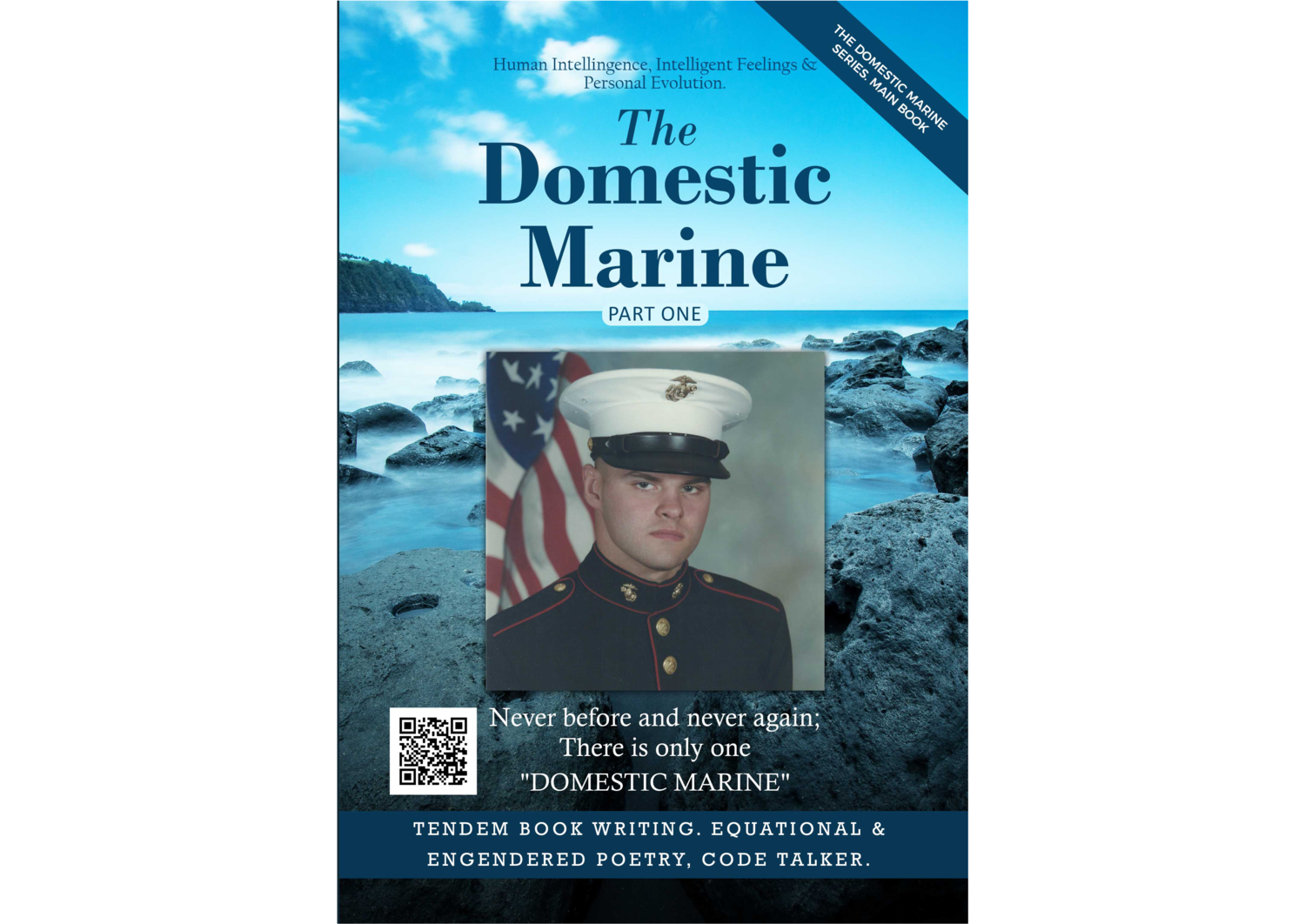 """Book entitled: """"The Domestic Marine"""" (TM) Never before and never again; there is only one """"Domestic Marine"""" (TM)."""