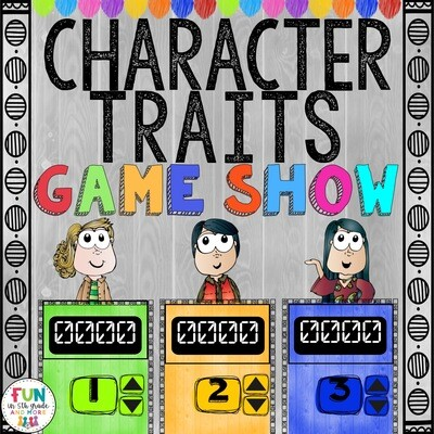 Character Traits Game Show (PowerPoint Game)