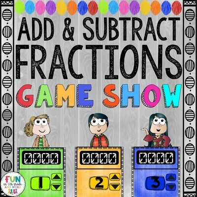 Add & Subtract Fractions Game Show: 5.NF.1/5.NF.2 (PowerPoint Game)