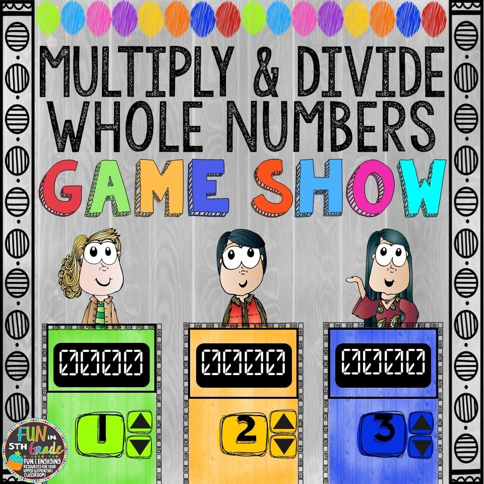 Multiply & Divide Whole Numbers Game Show (PowerPoint Game)