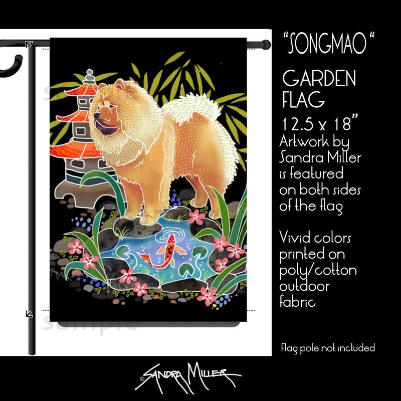 SONGMAO THE CHOW  Art Flags in 2 sizes