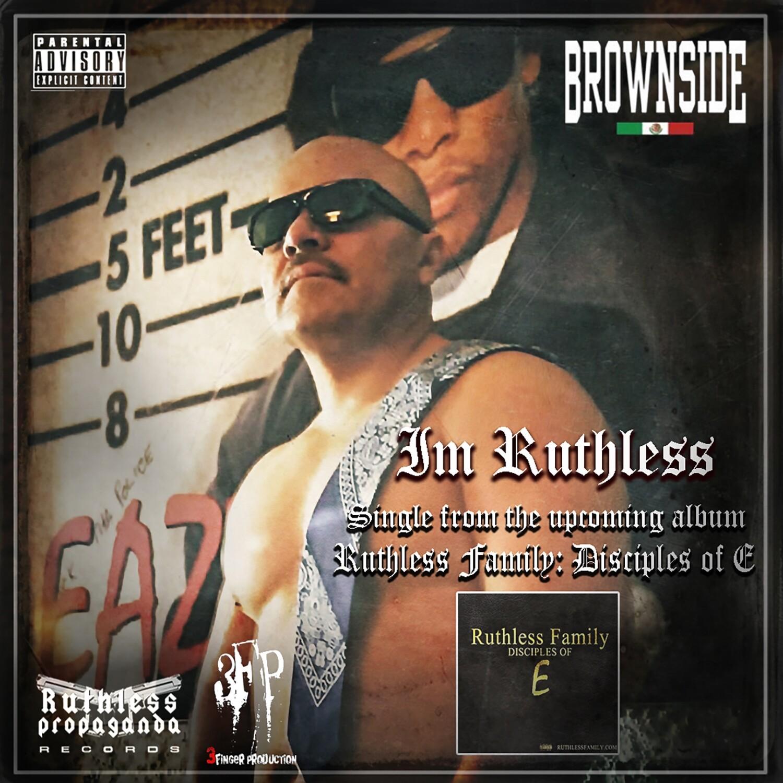 Brownside: Im Ruthless (CD+Digital Single) #tokerforever #imruthless