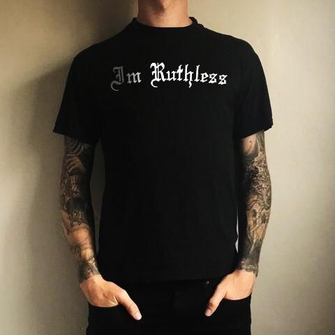 Im Ruthless T-Shirt #imruthless #brownside #tokerforever